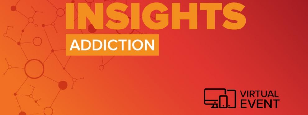 Insights: Addiction web graphic