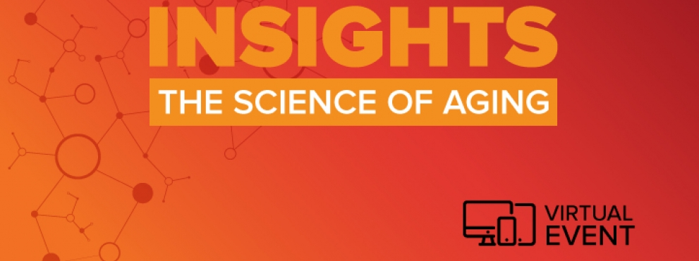Insights: The Science of Aging web graphic